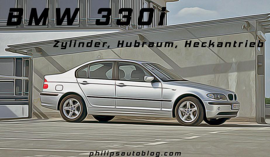 BMW 330i E46 – Zylinder, Hubraum, Heckantrieb | Kaufberatung,Tuning
