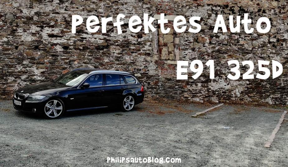 Perfektes Auto – E91 325d | Kombis mitWumms