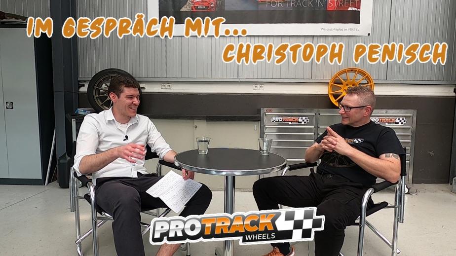 Im Gespräch mit… Christoph Penisch | PROTRACKWheels